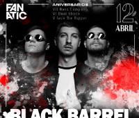 Black Barrel en Sala Fanatic 12 Abril.