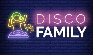 Family Disco – ¡Discoteca para toda la familia!